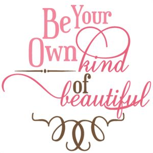 your own beautiful